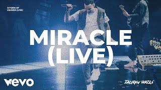 Play Miracle (Live)