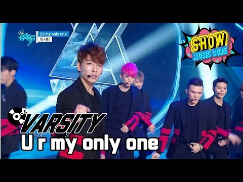 [HOT] VARSITY - U r my only one, 바시티 - 유 아 마이 온리 원 Show Music core 20170107