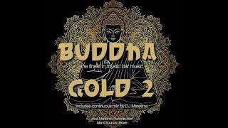 DJ Maretimo - Buddha Gold Vol.2 (Full Album) 2+Hours, HD, Continuous Bar Mix, Buddha 2018