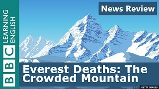 Everest Deaths: The Crowded Mountain - News Review