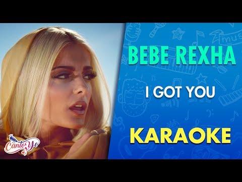 Bebe Rexha - I Got You (Karaoke) | CantoYo