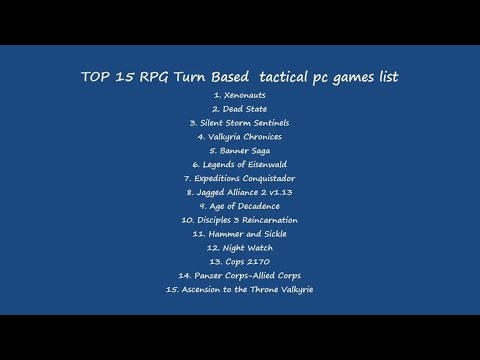 TOP 15 RPG Turn Based tactical pc games list