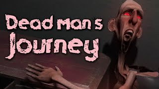 DEAD MAN'S JOURNEY - Another P.T.-Like Game