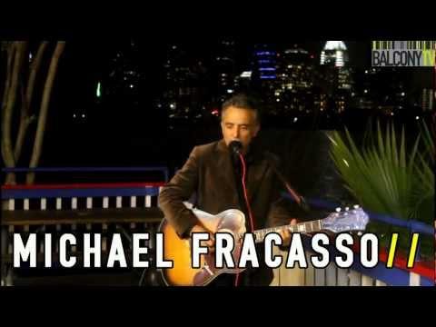 MICHAEL FRACASSO (BalconyTV)