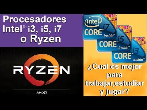 INTEL vs AMD Procesadores INTEL i3,i5,i7 o AMD Ryzen