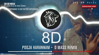 Pooja Karannam D Mass Remix 8D