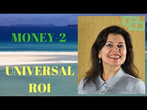 Universal Return on Investment. Money Series - Part 2 Activation #14