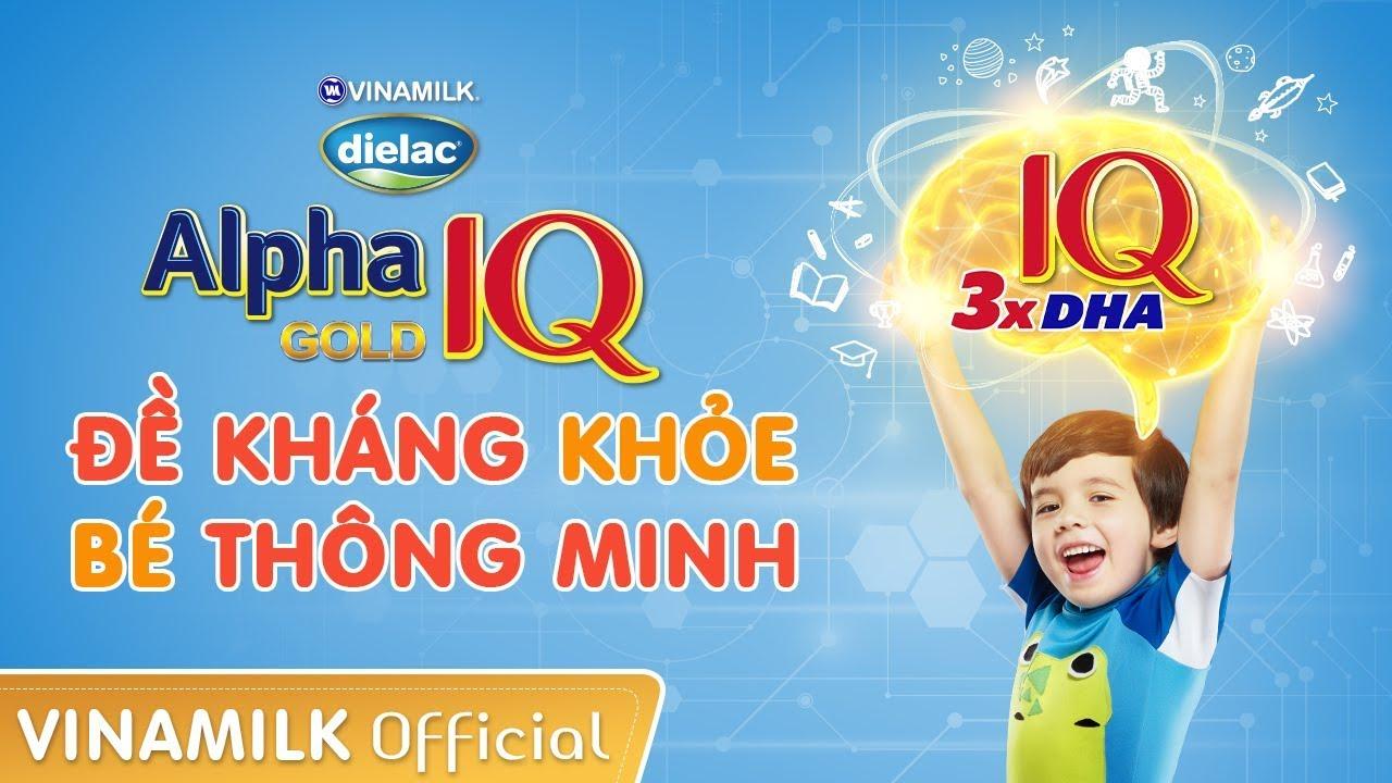 Quảng cáo Vinamilk – Dielac Alpha Gold IQ Mới – Đề Kháng Khoẻ, Bé Thông Minh