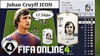 """I Love FIFA   Xây Dựng & Trải Nghiệm """" THÁNH """" Johan Cruyff ICON Vs Dàn BEST TEAM 4 Tỷ Trong FO4"""