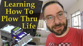 How To Plow Thru Life - Jose's Monday Motivation - How To Keep It Moving