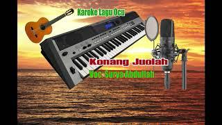 KONANG JUO LAH  _  Voc.  Surya Abdullah