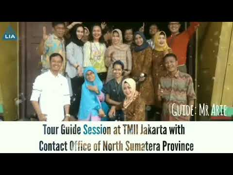 Tour Guide Session at TMII with CO of North Sumatra Province