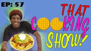 How to Make Carne Asada Fries - That Cooking Show: Ep 57
