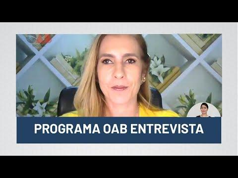 Programa OAB Entrevista 68 - 15/09/2020