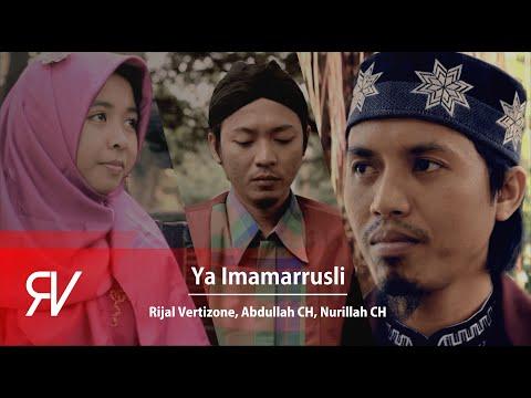 Rijal Vertizone - Ya Imamarrusli ft Abdullah CH, Nurillah CH