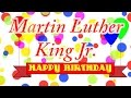 Happy Birthday Martin Luther King Jr  Song