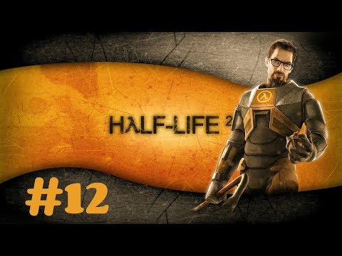 """Half Life 2"" Walkthrough (Hard) Chapter 12 - ""Follow Freeman!"""