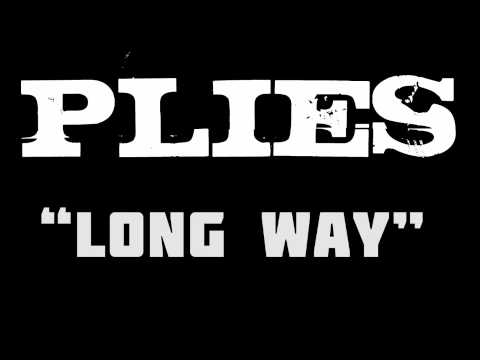 Plies - Long Way [Audio] [Big Gates Records Submitted]