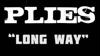 Baixar Plies - Long Way (Prod. by Drumma Boy)