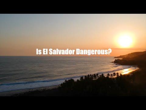 Is El Salvador Dangerous?