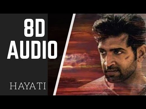Hayati | 8D AUDIO | Chekka Chivantha Vaanam | Use Headphones