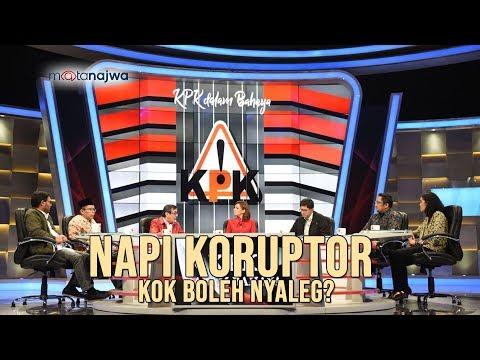 Mata Najwa Part 6 - KPK Dalam Bahaya: Napi Koruptor Kok Boleh Nyaleg?