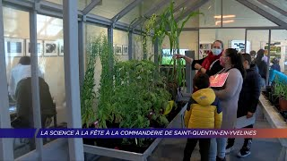 Yvelines | La science à la fête à la Commanderie de Saint-Quentin-en-Yvelines
