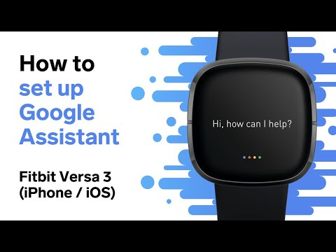 How to Set Up Google Assistant (Fitbit Versa 3 / iPhone)