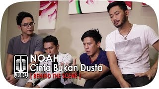 NOAH - Cinta Bukan Dusta (Behind The Scene)