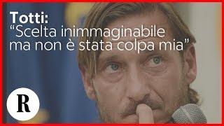 Totti lascia la Roma, l'annuncio ufficiale: