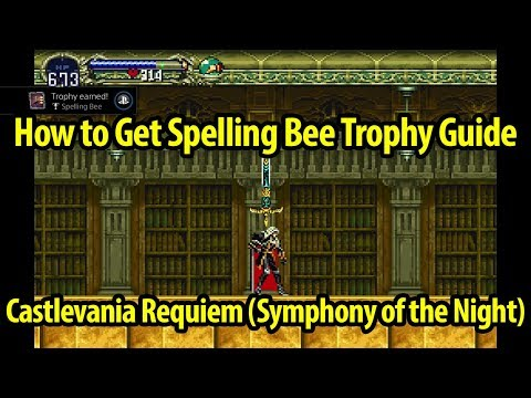 How To Get Spelling Bee Trophy Guide - Castlevania Symphony Of The Night - Castlevania Requiem