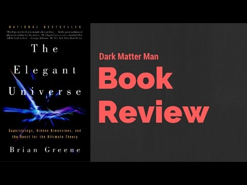 The Elegant Universe Review [Brian Greene]