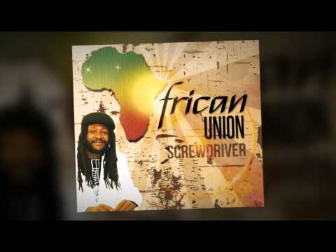 SCREWDRIVER-AFRICAN UNION (UPSTAIRS MUSIC)