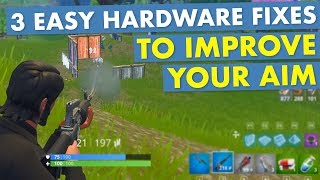 3 Easy Hardware Fixes to Improve Your Aim in Fortnite