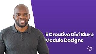 5 Creative Divi Blurb Module Designs