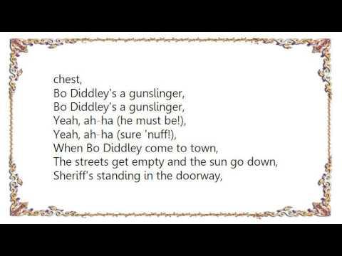 Bo Diddley - Gunslinger Bo Diddley's a Gunslinger Lyrics