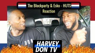 The Blockparty & Esko - HUTS Reaction #Harveydontv #raymanbeats #esko