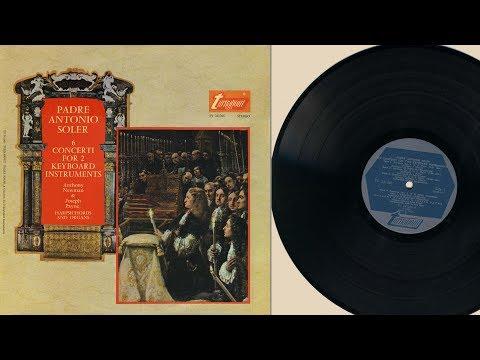 Antony Newman & Joseph Payne (harpsichord, organ) Padre Antonio Soler, 6 Concerti
