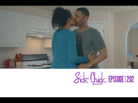 Side Chick | Episode 202 Teaser