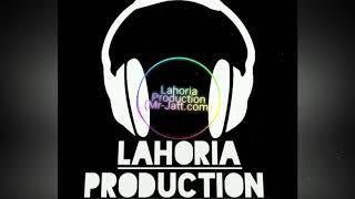 Dhol Jageero Da remix Lahoria Production  Remix