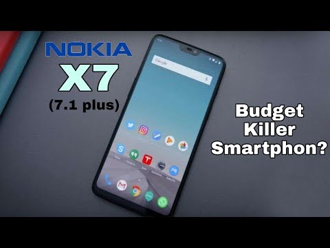 Nokia X7 (7.1plus) CONFIRMED!! Another Budget Smartphone? 2018