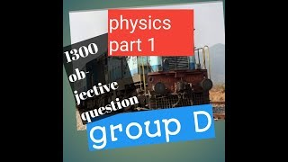 Group d , ntpc, physics objective question