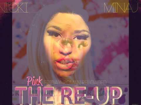 Nicki Minaj Pink Friday Roman Reloaded The Re-Up