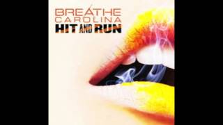 Repeat youtube video Breathe Carolina - Hit and Run [NEW SONG W/ LYRICS]