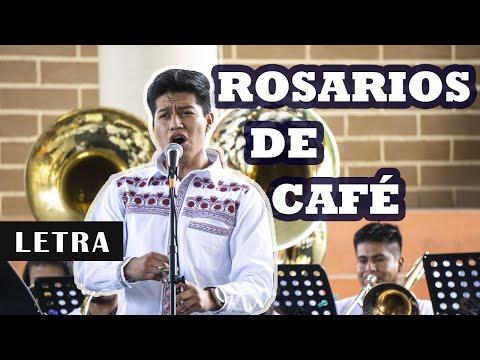 ROSARIOS DE CAFÉ / Letra / Autor: Eduardo D. Méndez / Voz: IrvIn Salomón Aquino Martínez