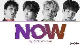 D-crunch(디크런치) - 'now' han/rom/eng color coded lyrics