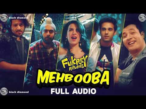 Mehbooba Audio full song| Fukrey Returns | Mohammed Rafi, Neha Kakkar, Raftaar & Yasser Desai