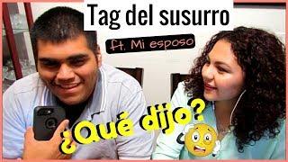 TAG DEL SUSURRO  (whisper challenge) FT. MI ESPOSO