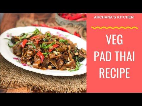 Vegetarian Pad Thai Recipe – Thai Recipes by Archana's Kitchen