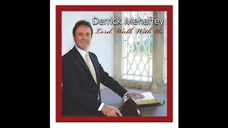 Derrick Mehaffey - How Wonderful a Poor Mans Life Can Be [Audio Stream]